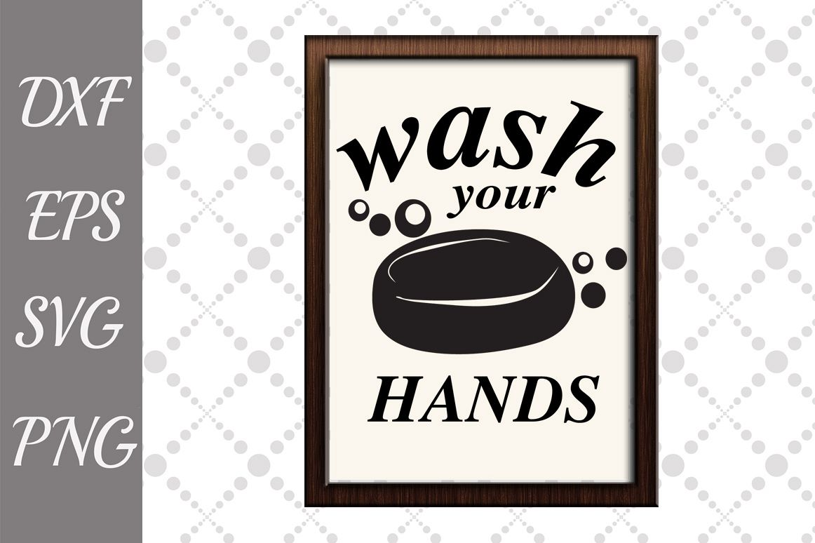 Bathroom Svg, FUNNY BATHROOM SVG, Wash your hand Svg example image 1