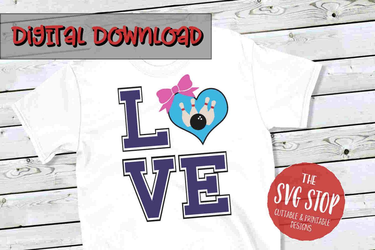 Love Bowling 3 -SVG, PNG, DXF example image 1