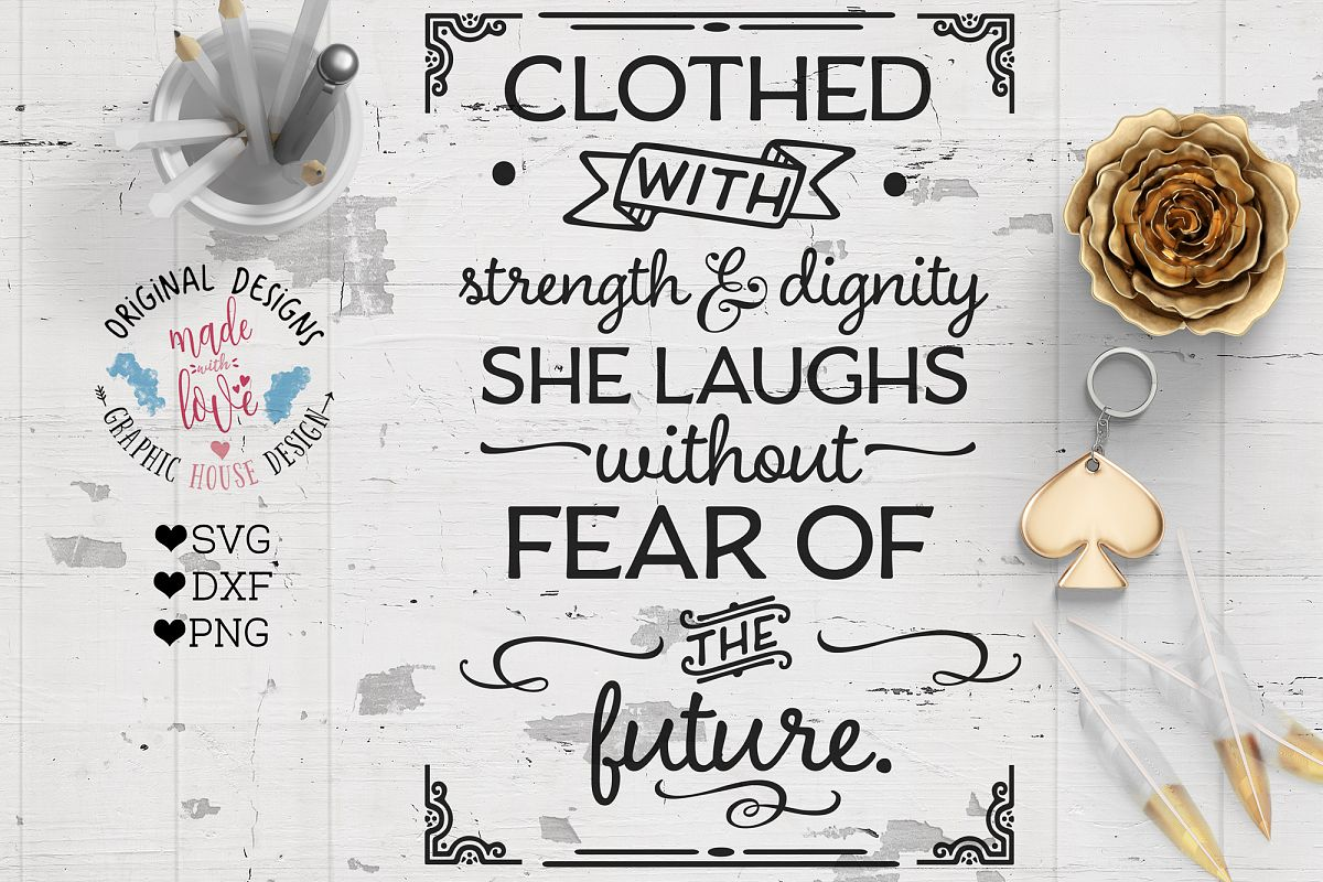 She is clothed with Strength and Dignity Cutting File (SVG, DXF, PNG) example image 1