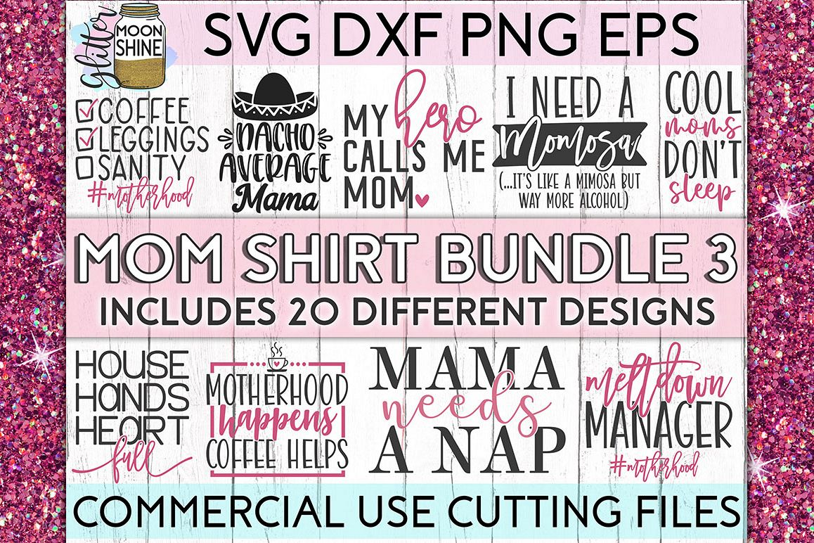 Mom Shirt Bundle of 20 #3 SVG DXF PNG EPS Cutting Files example image 1
