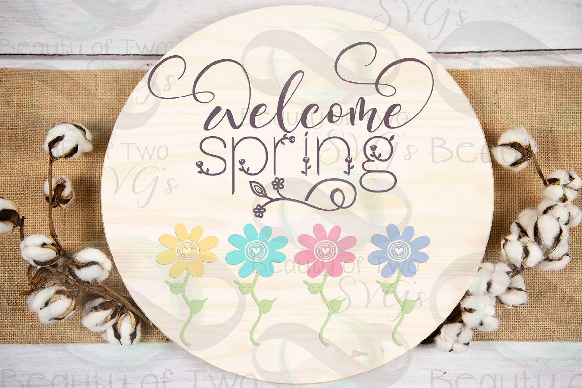 Welcome Spring Flowers svg, Easter Flowers svg, Spring svg example image 1
