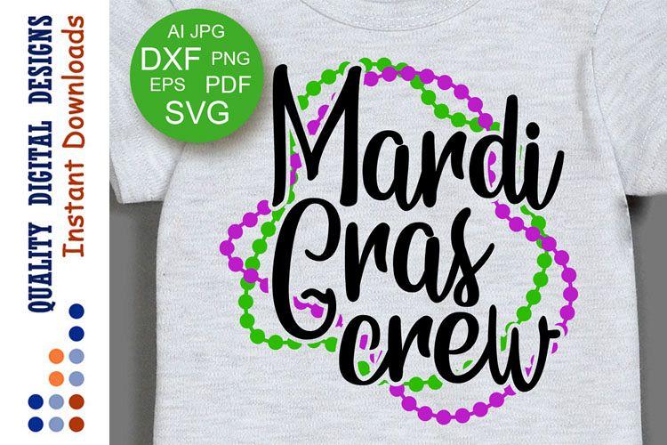 Mardi Gras crew svg files Fat Tuesday decor example image 1