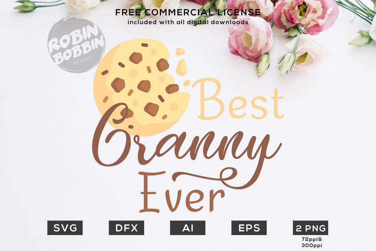 Best Granny Ever Design for T-Shirt, Hoodies, Mugs and more example image 1