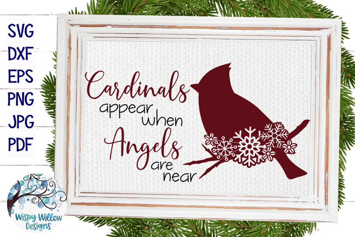 Cardinals Appear When Angels Are Near | Winter SVG Cut File example image 1