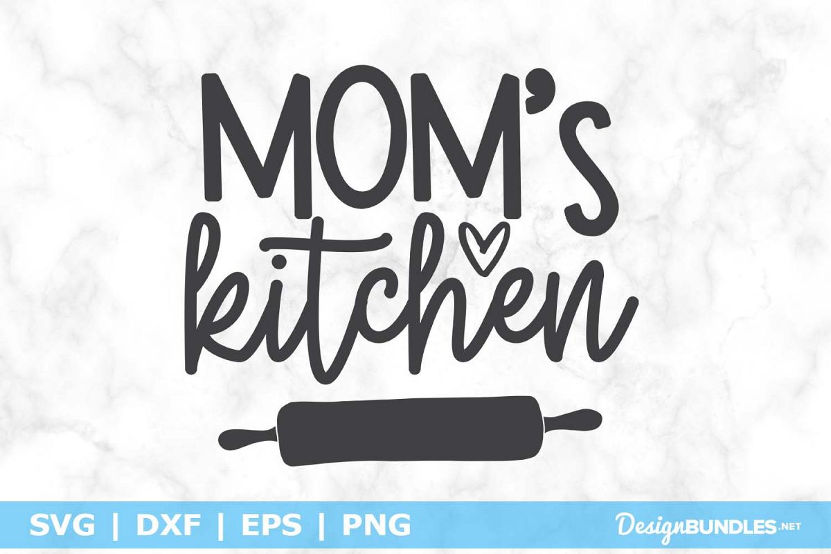 Mom's Kitchen SVG File example image 1