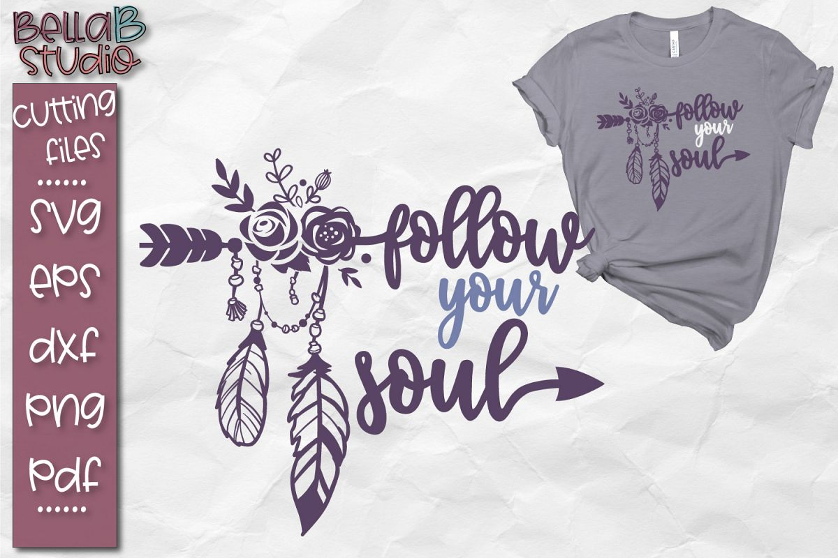 Follow Your Soul SVG, Boho SVG File, Tribal, Feathers example image 1