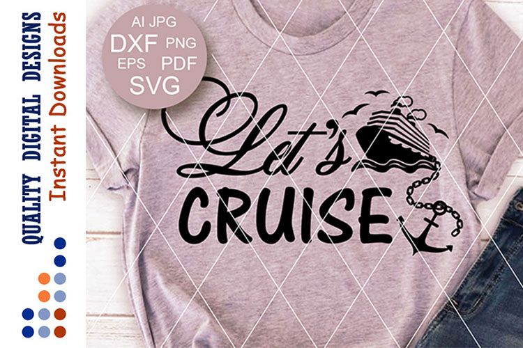 Cruise ship SVG Let's cruise svg files sayings Sea example image 1