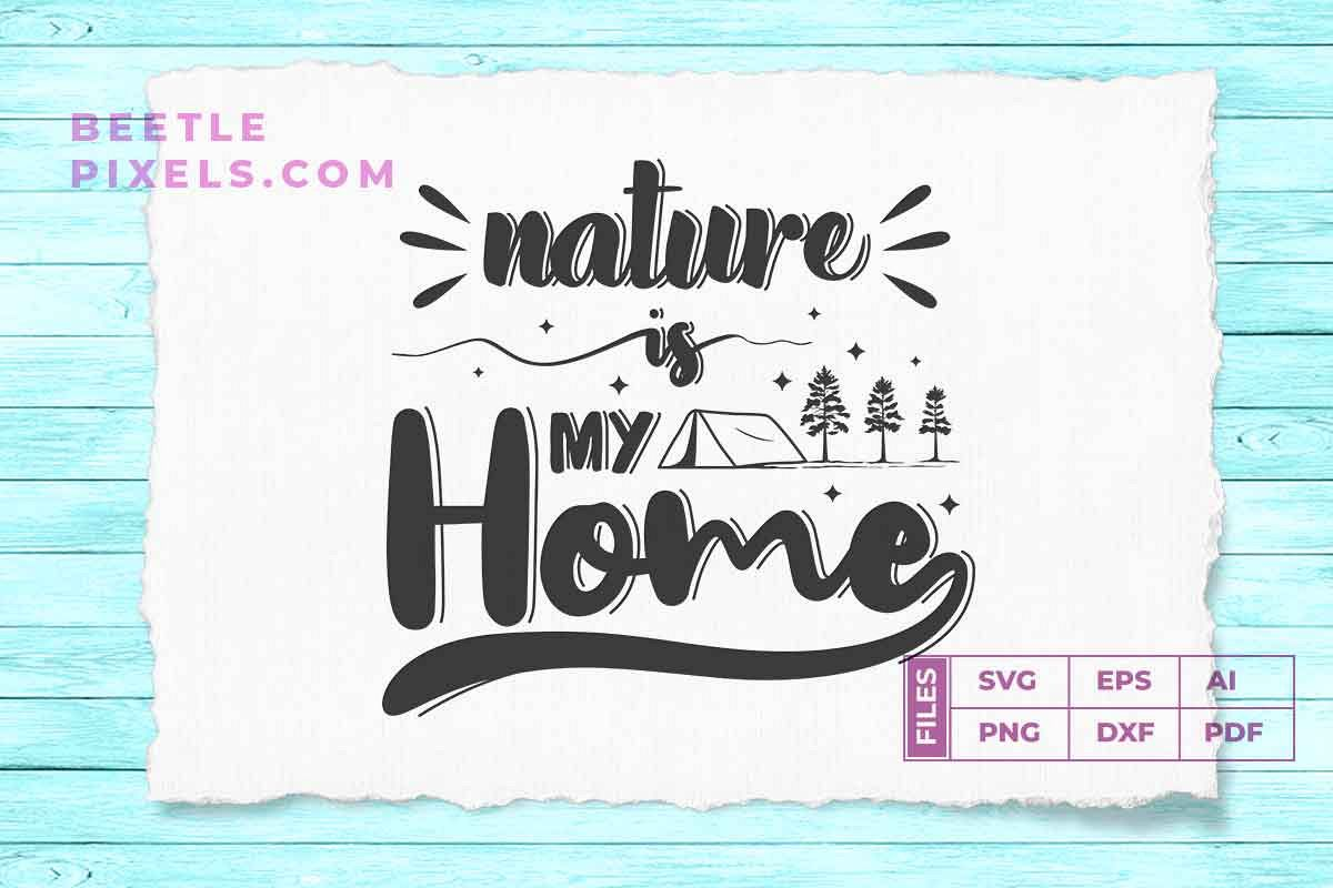 Nature is my home example image 1