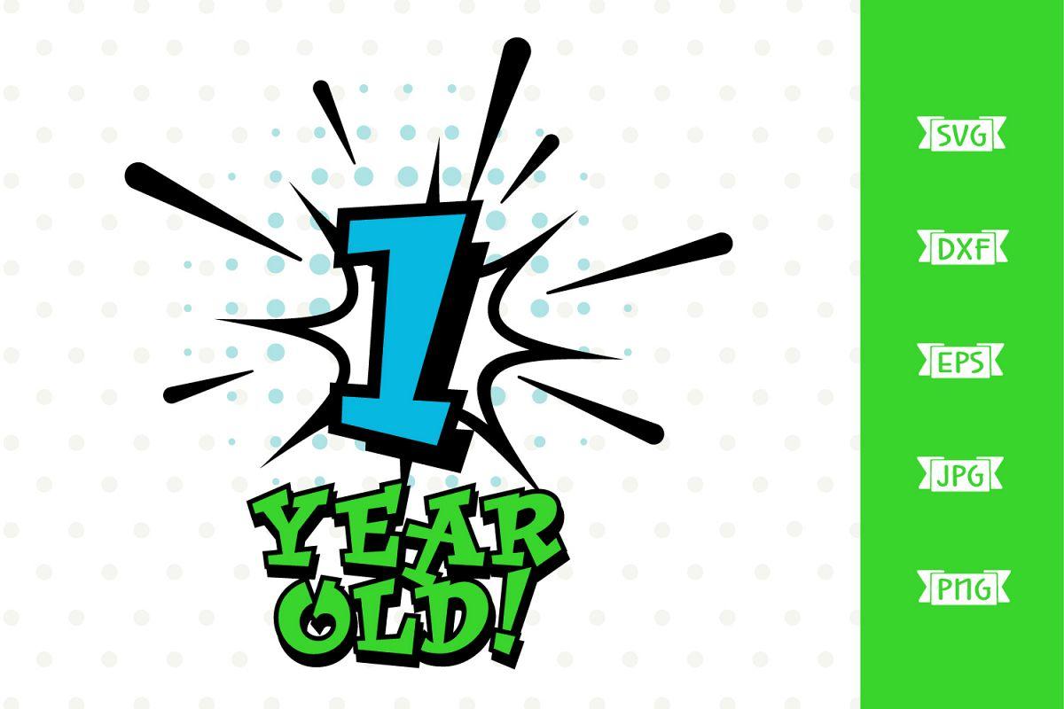 Boys 1st Birthday Superhero SVG file example image 1