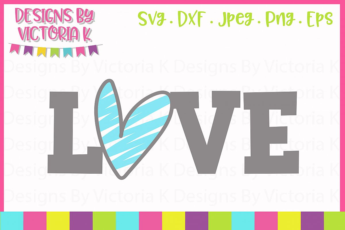 LOVE Valentine's Day SVG Cut File example image 1