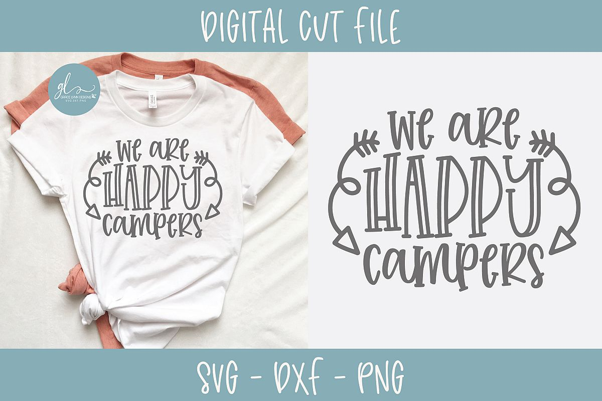 We Are Happy Campers - SVG Cut File example image 1