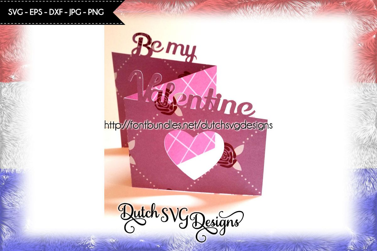 Valentine Card Cutting File Be My Valentine In Jpg Png Svg Eps Dxf