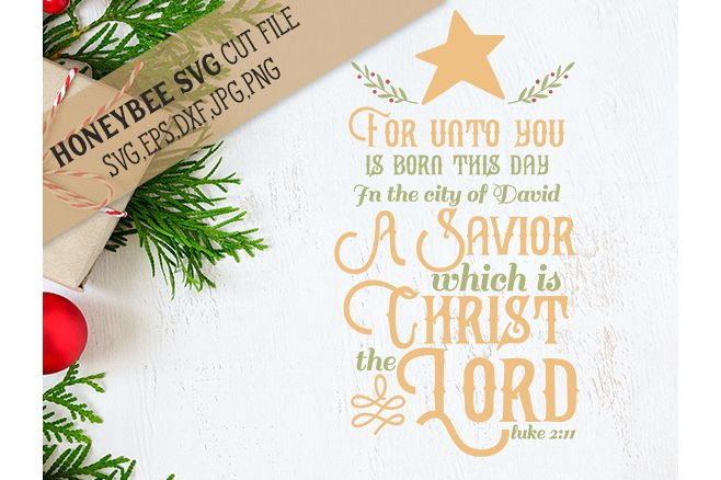 For Unto You Is Born This Day svg example image 1