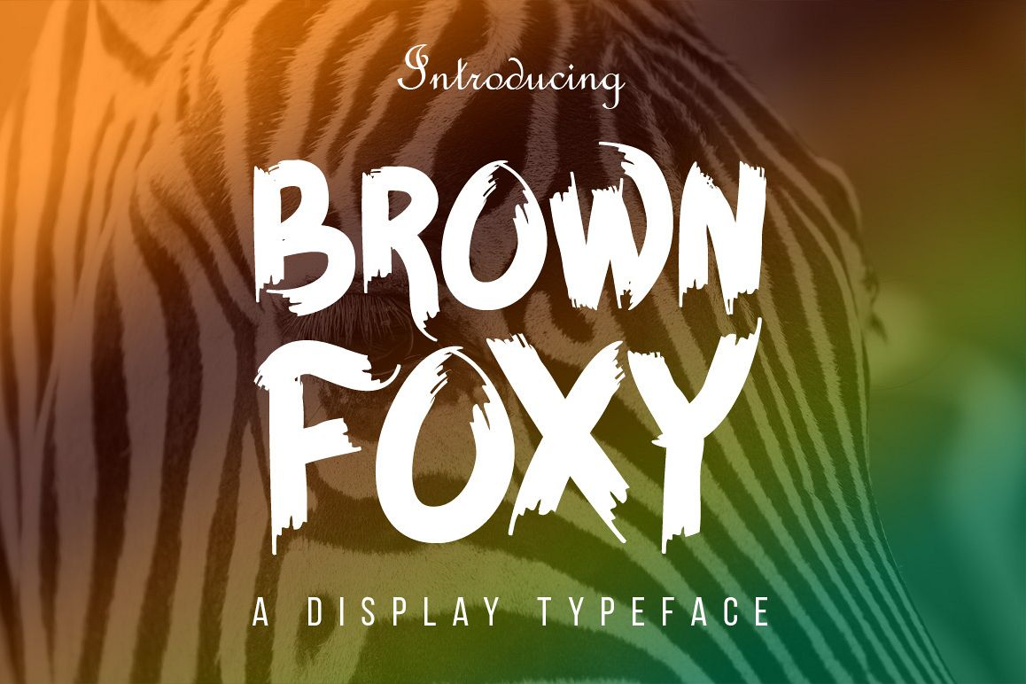 BROWN FOXY Typeface example image 1