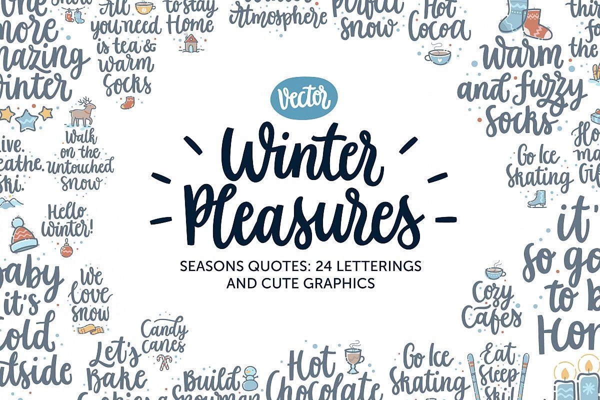 Winter Pleasures vector quote example image 1