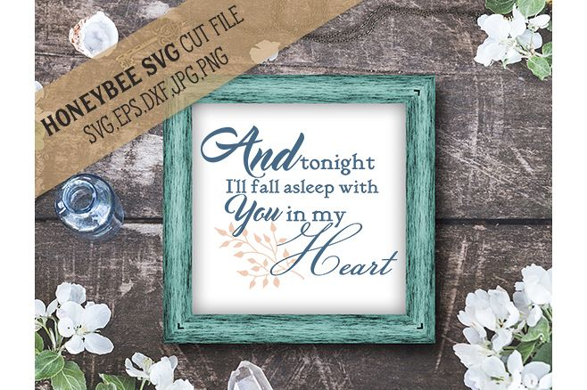 I'll Fall Asleep With You in My Heart Wedding svg example image 1