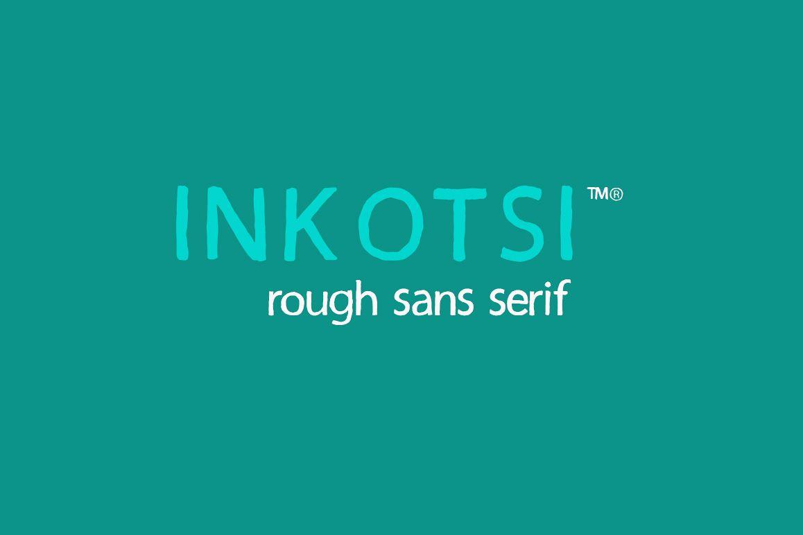Inkotsi - Rough Sans Serif example image 1
