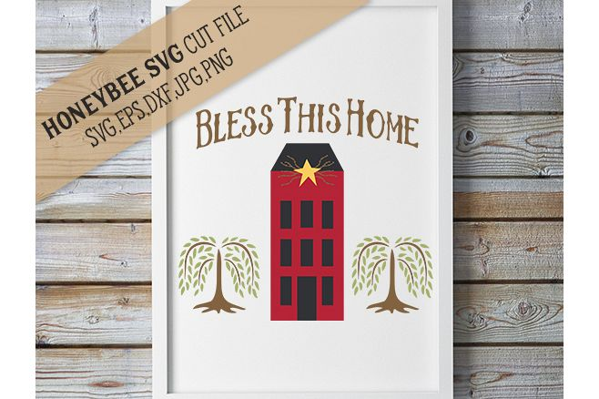 Primitive Bless This Home Saltbox svg example image 1