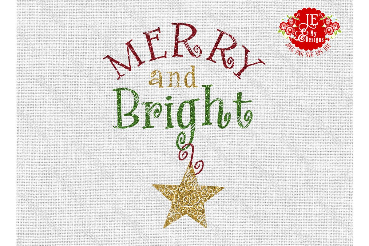 Merry and Bright SVG, JPEG, PNG, EPS, DXF example image 1