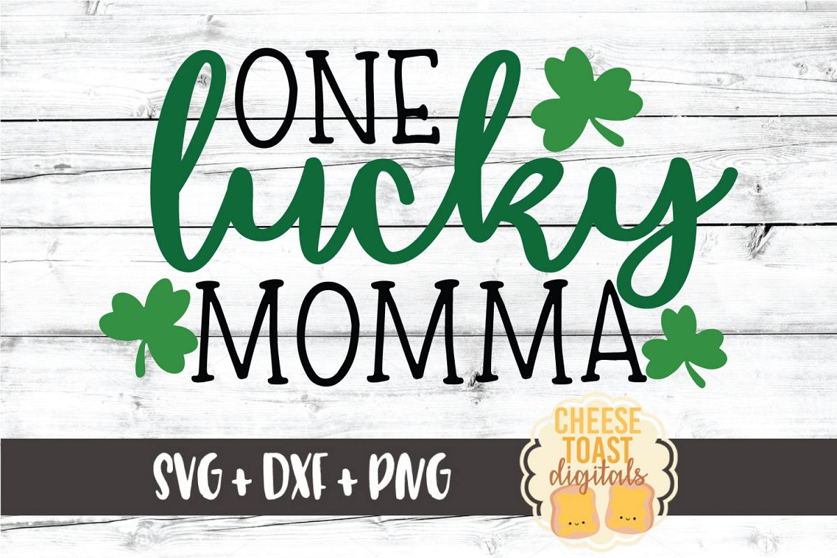 One Lucky Momma - St Patrick's Day - SVG PNG DXF Cut Files example image 1