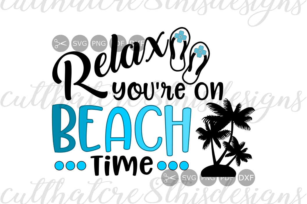 Relax Youre On Beach Time Vacay Palm Trees Summer Flip Flops