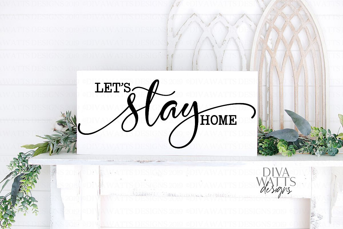 Let's Stay Home SVG Farmhouse Fixer Upper Style Cutting File example image 1