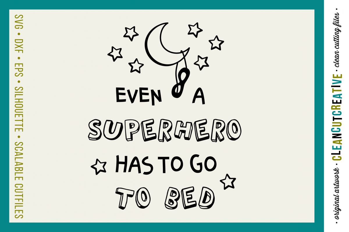 Funny Boys Superhero Bedtime Quote - SVG DXF EPS PNG example image 1
