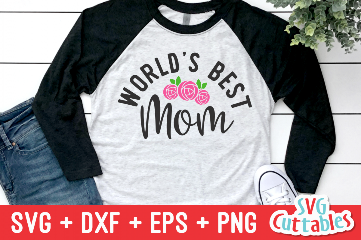 World's Best Mom   Mother's Day   Cut File example image 1