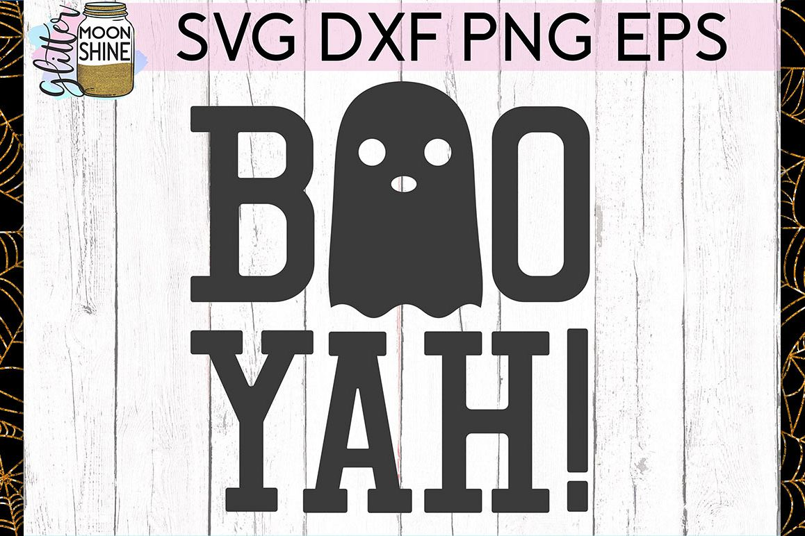 Boo Yah SVG DXF PNG EPS Cutting Files example image 1