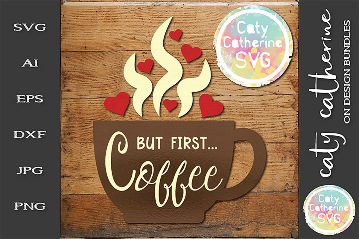 But First Coffee SVG Cut File example image 1