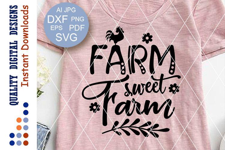Farm sweet farm SVG files sayings Farmhouse decor example image 1