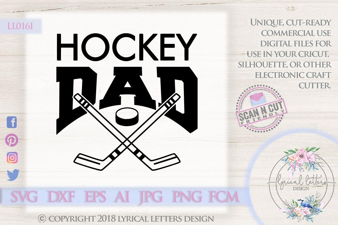 Hockey Dad Sports SVG DXF Cut File LL016I example image 1