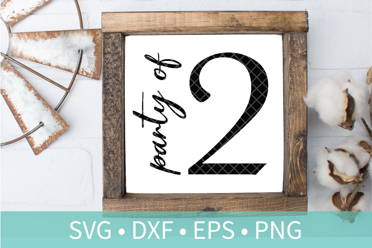 Party of 2 Family Sign SVG DXF EPS PNG Clipart Cut File example image 1