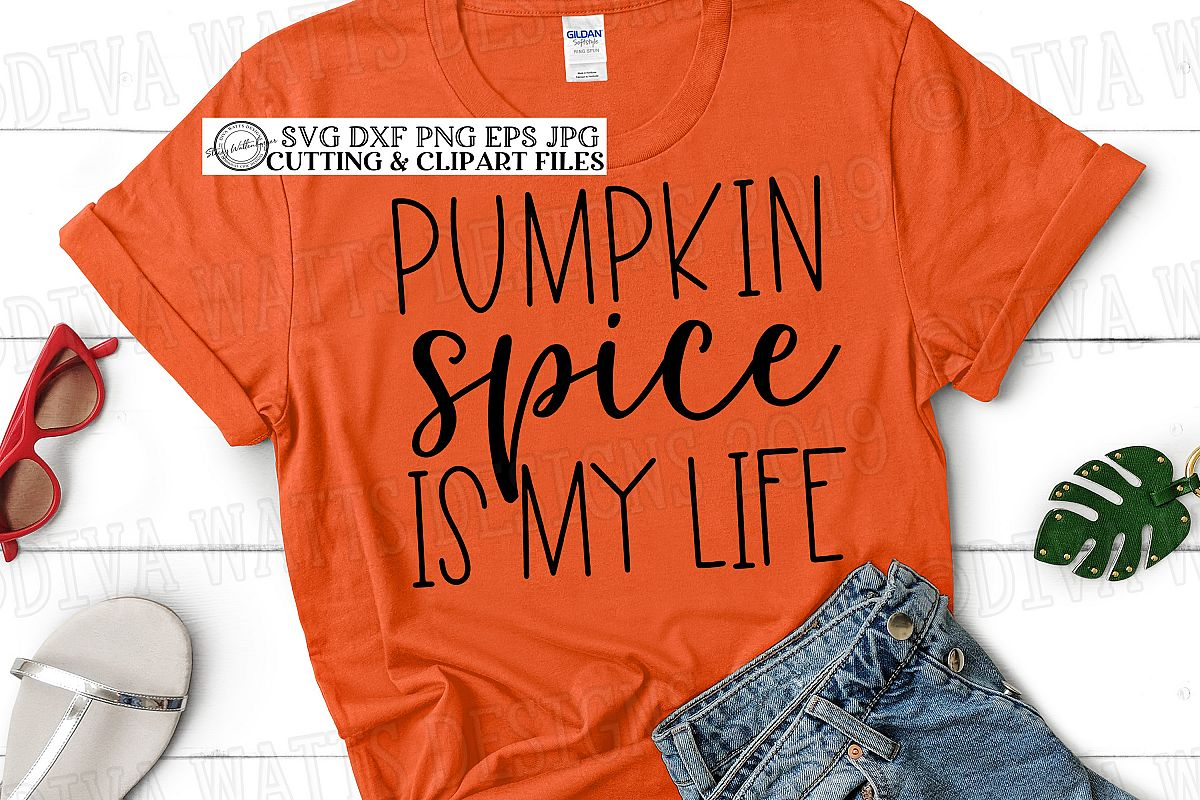Pumpkin Spice Is My Life Fall Autumn Cutting File example image 1