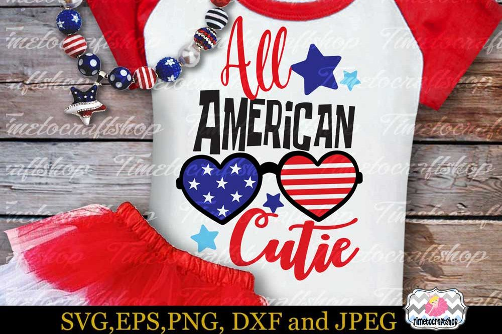 SVG, Dxf, Eps & Png 4th of July Patriotic All American Cutie example image 1