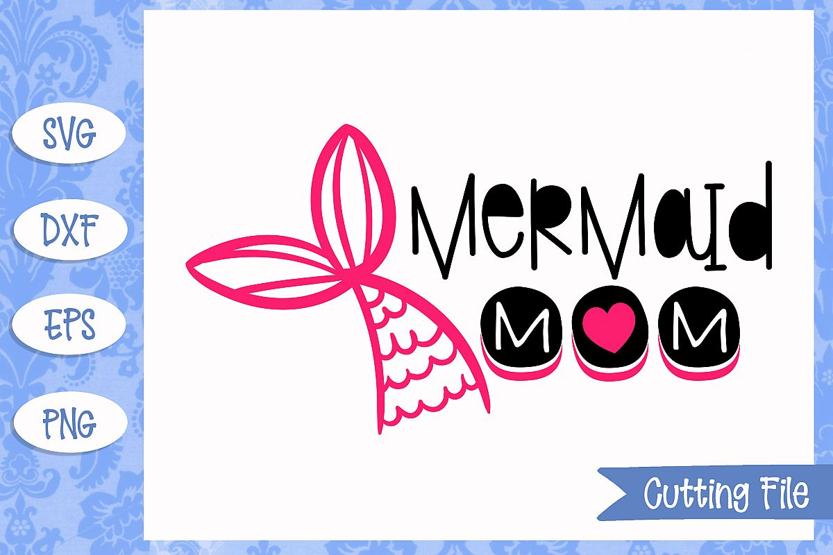 Mermaid mom, summer SVG File example image 1