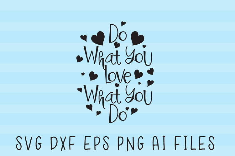 Do What You Love SVG Quote example image 1