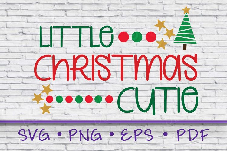 Little Christmas Cutie SVG, Christmas Tree SVG, Christmas example image 1