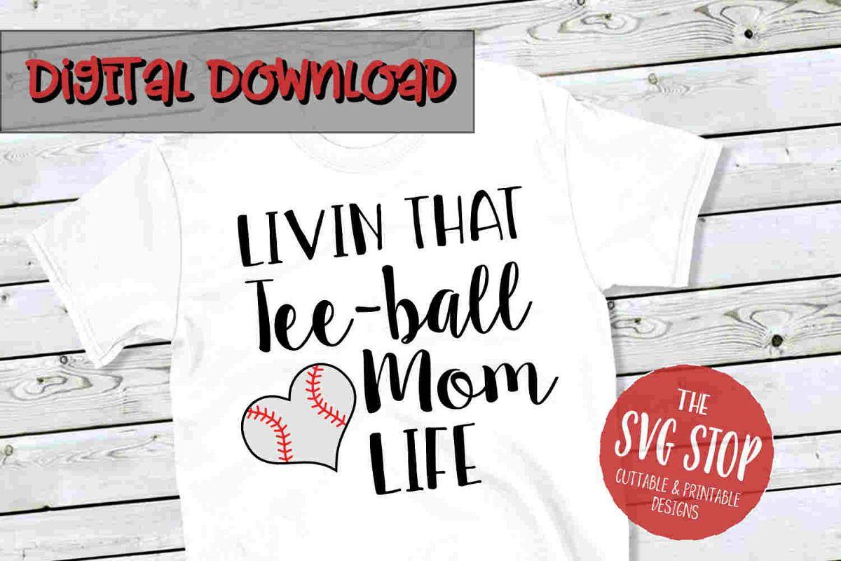 Teeball Mom Life -SVG, PNG, DXF example image 1