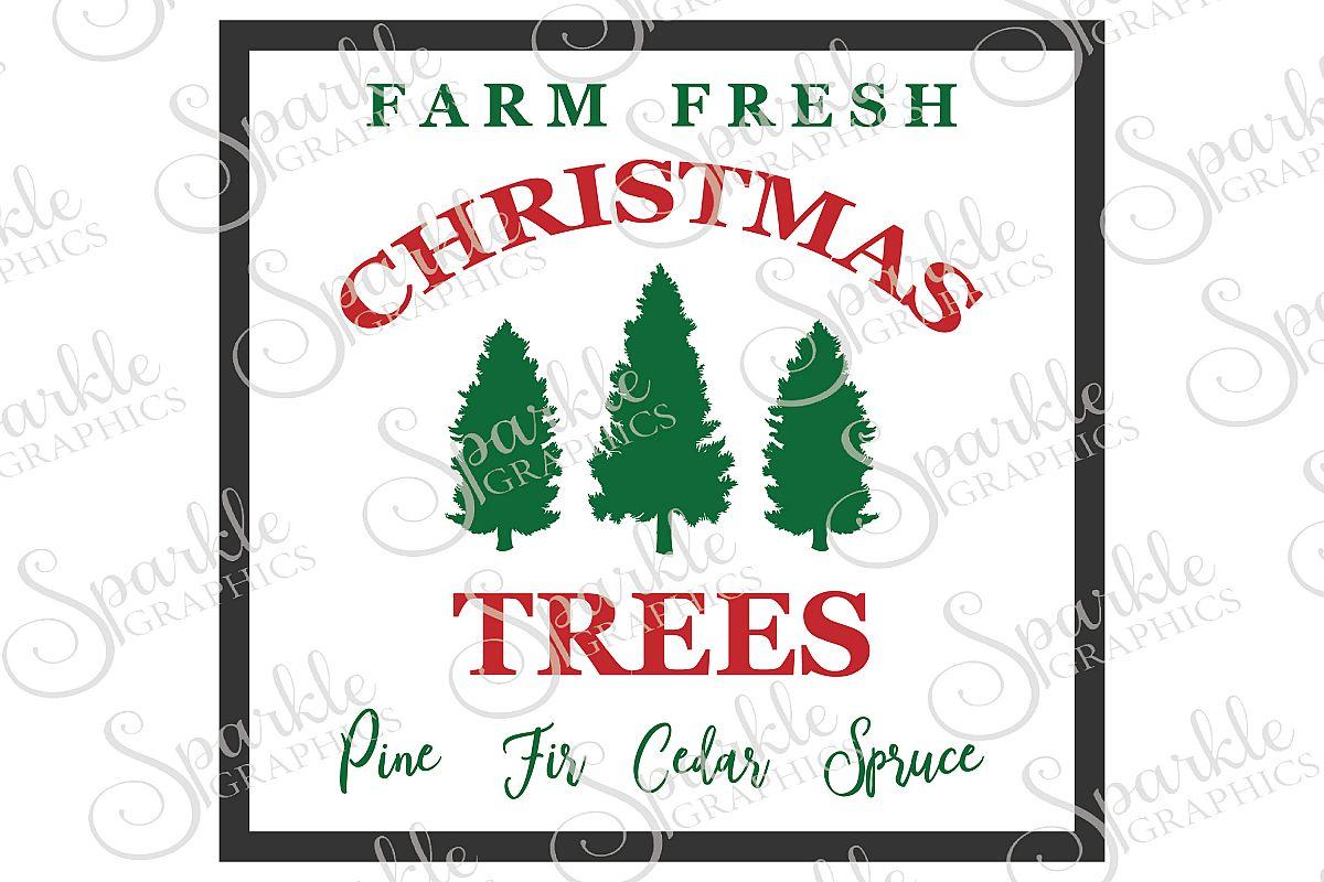 Farm Fresh Christmas Trees Svg.Farm Fresh Christmas Trees File Set Svg Eps Dxf Png