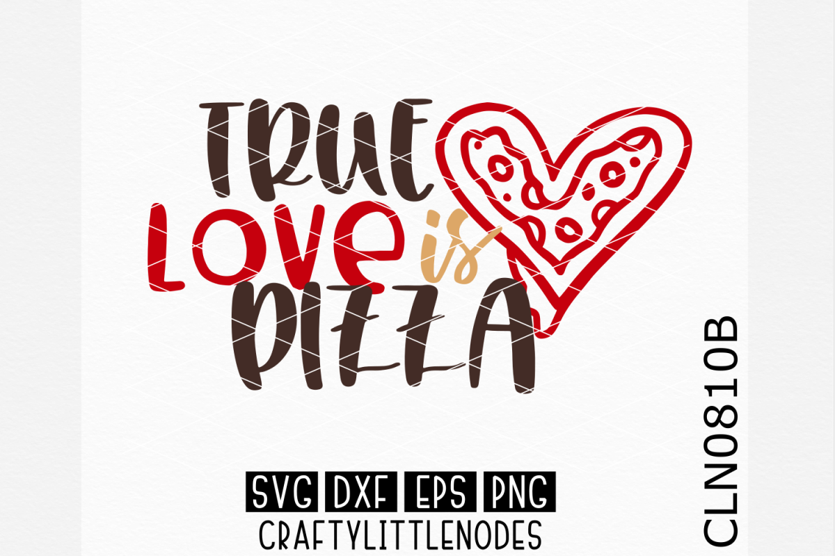 True Love Is Pizza example image 1