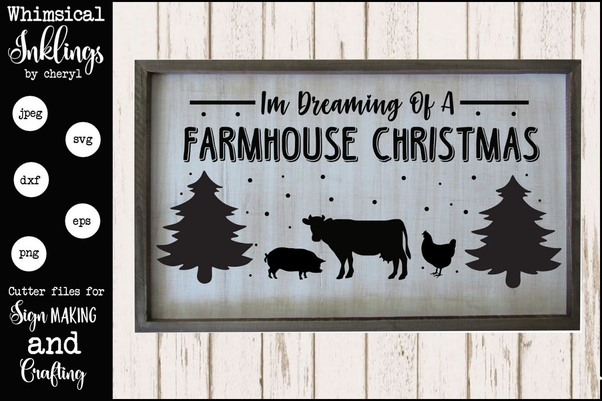 Dreaming Of A farmhouse Christmas SVG example image 1