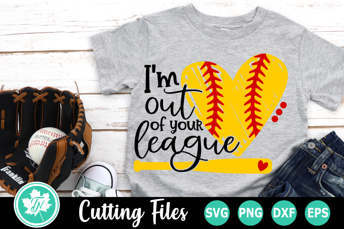 I'm out of your League - A Sports SVG Cut File example image 1