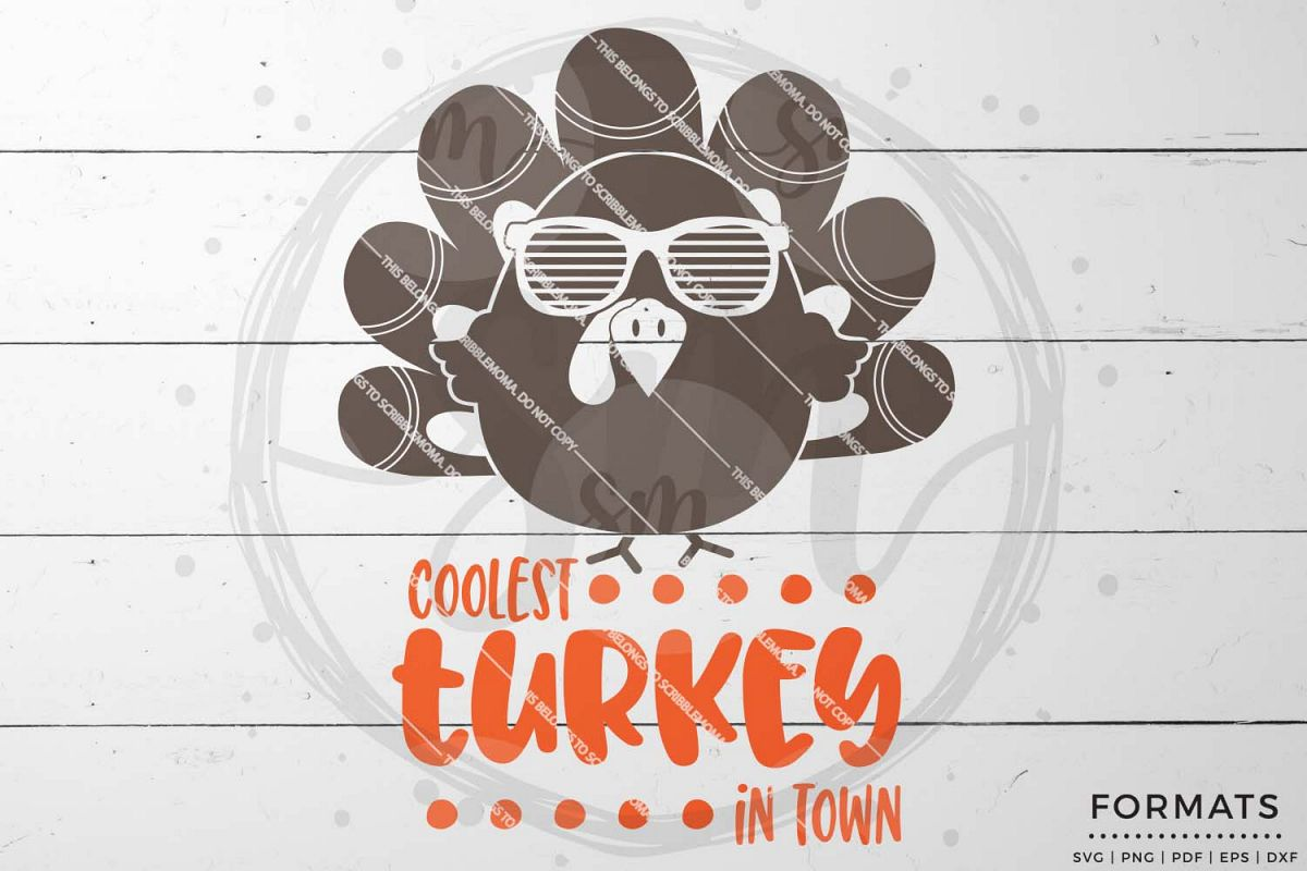 Coolest Turkey in Town SVG - Thanksgiving svg example image 1