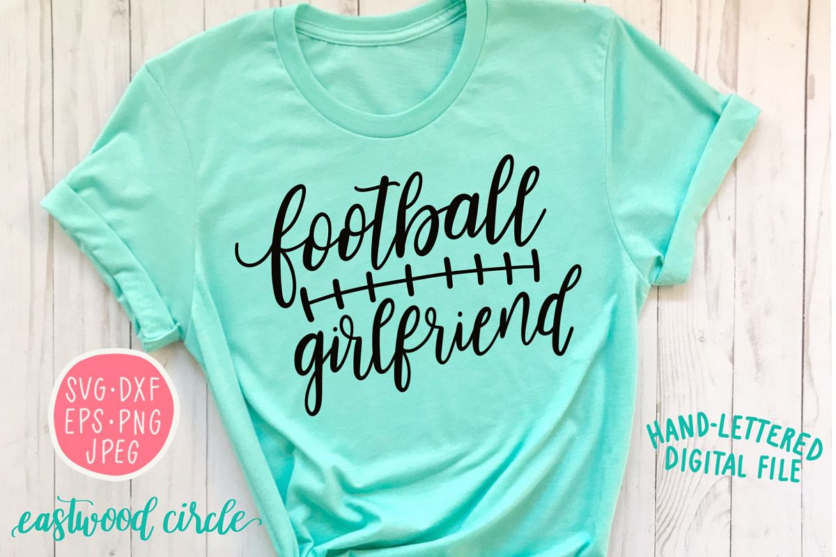 Football Girlfriend Hand Lettered Svg