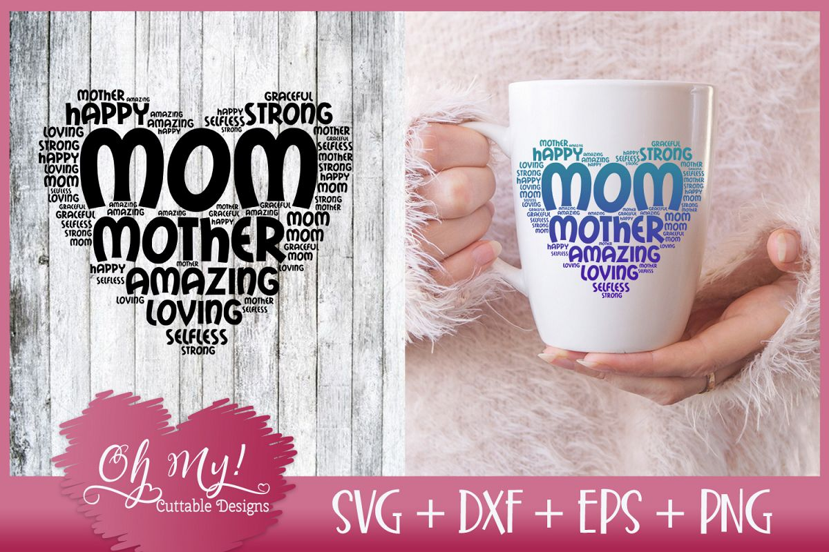 Mom Word Cloud - SVG DXF EPS PNG Cutting File example image 1