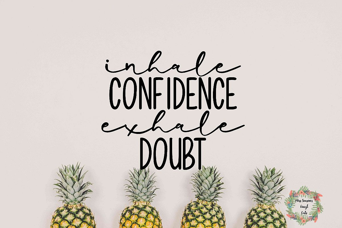Inhale Confidence Exhale Doubt SVG Png Dxf eps example image 1