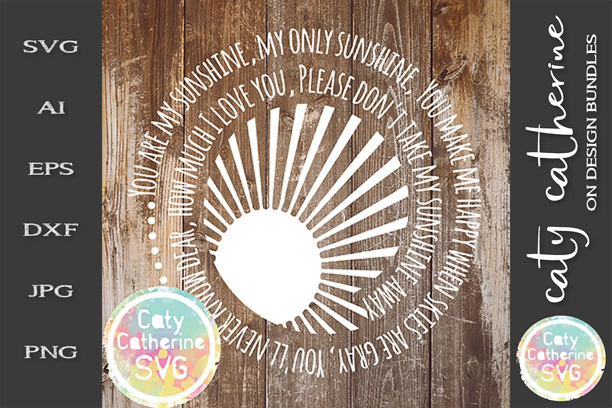 You Are My Sunshine SVG Cut File example image 1