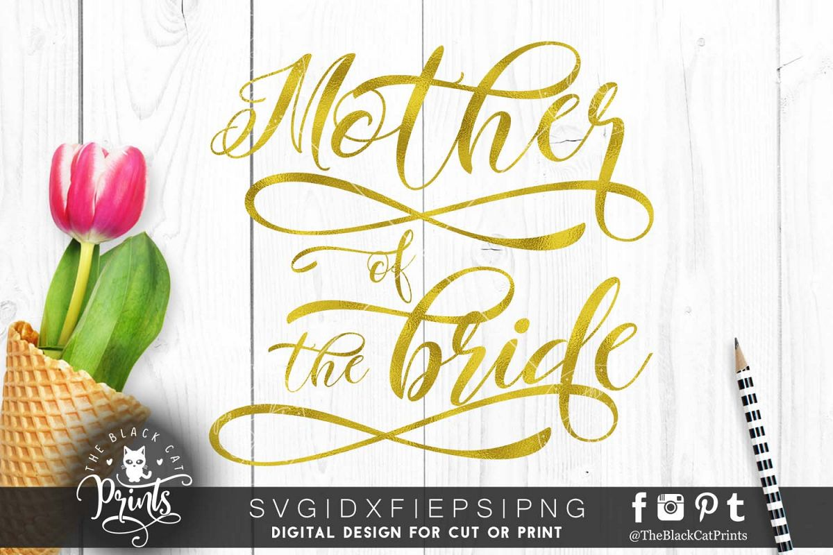 Mother of the bride SVG PNG EPS DXF, example image 1
