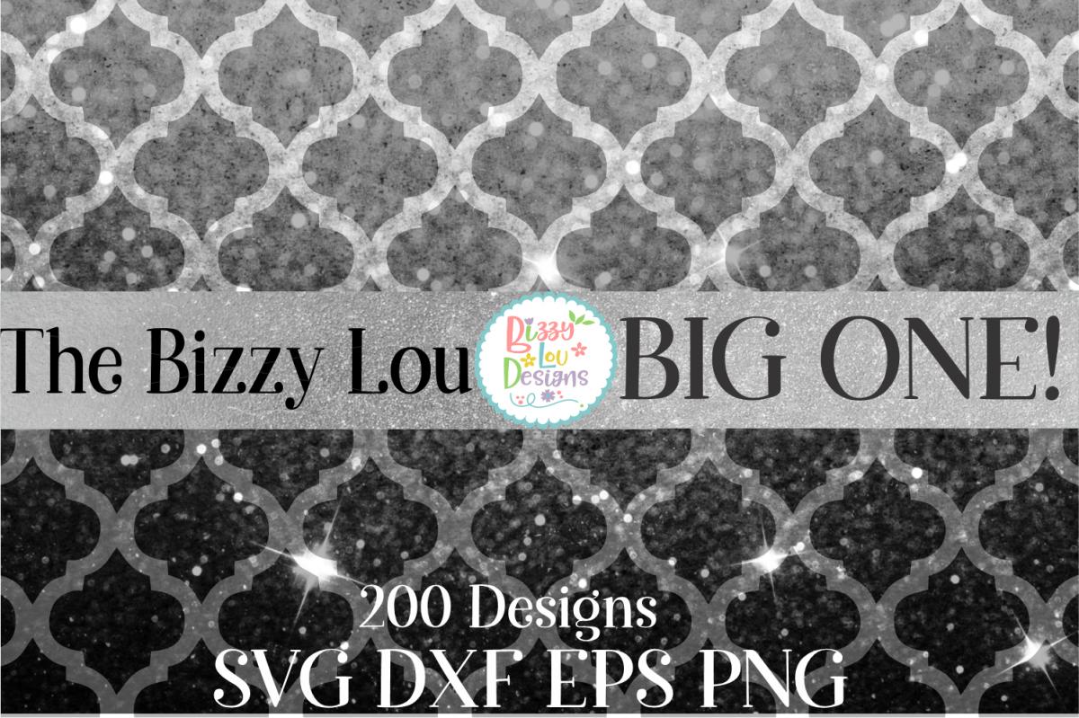Bizzy Lou Big One SVG Bundle I Huge SVG Bundle I 200 Designs example image 1